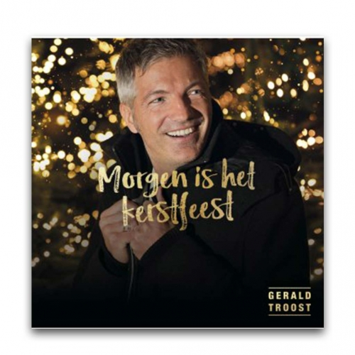 Morgen Is Het Kerstfeest - Gerald Troost